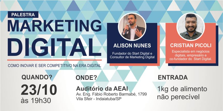 Palestra em Indaiatuba: Marketing Digital - Como inovar e ser competitivo na era digital